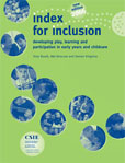 Index for Inclusion: developing play, learning and participation           in early years and childcare cover image